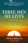 Three Men Six Lives